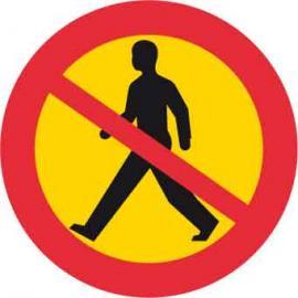Förbudsskylt, Gångtrafik förbjuden, Ø 600 mm