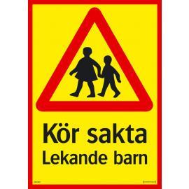 Trafikskylt - Kör sakta - Lekande barn