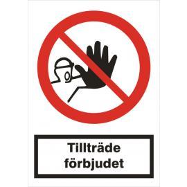 Vägmarkering - Tillträde förbjudet