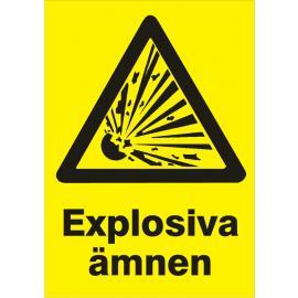 Varningsskylt. Explosiva ämnen