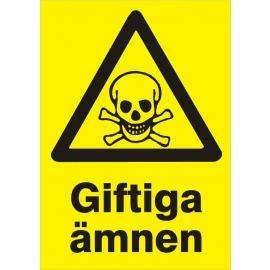 Varningsskylt. Giftiga ämnen