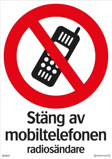 Förbudsskylt - Stäng av mobiltelefonen radiosändare